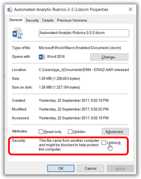 The Unblock option in the Windows file properties window (may apply to files downloaded from the net).